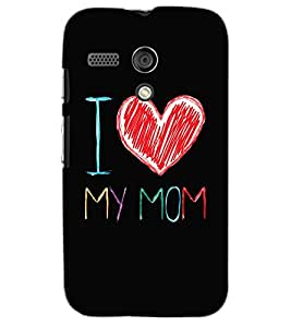MOTOROLA MOTO GI LOVE MOM Back Cover by PRINTSWAG