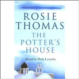 The Potter's House | [Rosie Thomas]