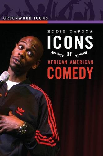 Icons of African American Comedy (Greenwood Icons)