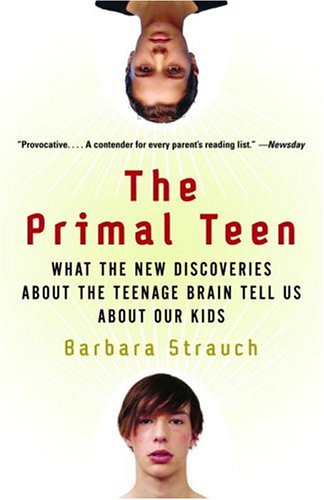The Primal Teen: What the New Discoveries about the...