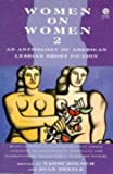 Women on Women 2: An Anthology of American Lesbian Short Fiction (No. 2)