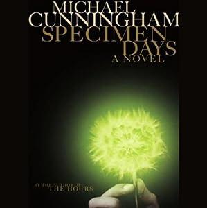 Specimen Days | [Michael Cunningham]