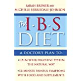 IBS Diet: Reduce Pain and Improve Digestion the Natural Way (Eat to Beat)by Dr. Sarah Brewer