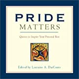 Pride Matters Quotes To Inspire Your Personal Best