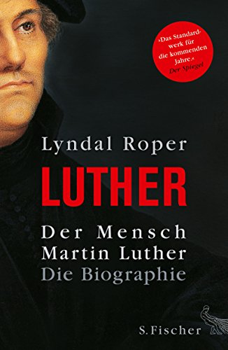 Der Mensch Martin Luther: Die Biographie das Buch von Lyndal Roper - Preis vergleichen und online kaufen