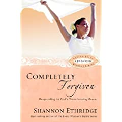 Completely Forgiven: Responding to God's Transforming Grace (Loving Jesus Without Limits)
