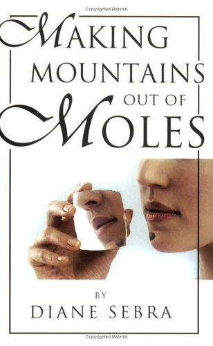 Image for Making Mountains Out Of Moles
