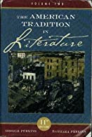 American Tradition in Literature by U