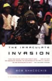 The Immaculate Invasion (0140248951) by Bob Shacochis