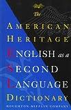 American Heritage ESL Dictionary (0395880696) by American Heritage
