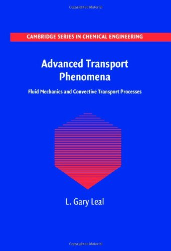 Advanced Transport Phenomena: Fluid Mechanics and...