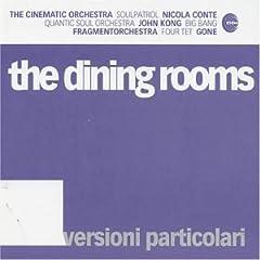 Dining Rooms - Versioni Particolari