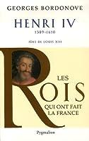 Henri IV : Le Grand