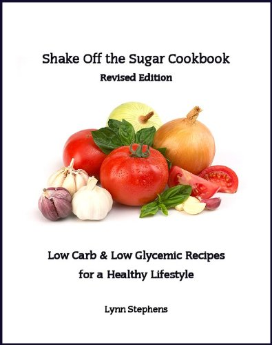 Shake Off the Sugar Cookbook, Revised Edition