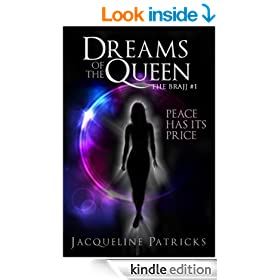 Dreams of the Queen: Book One of the Brajj (science fiction, adventure, romance)