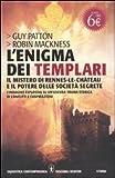 img - for L'enigma dei templari, il mistero di Rennes-le-Ch teau e il potere delle societ  segrete book / textbook / text book