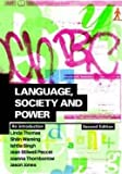 img - for Language, Society and Power: An Introduction book / textbook / text book
