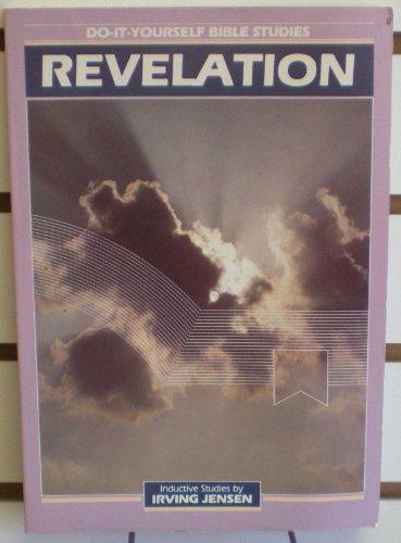 Revelations, Do-It Yourself Bible Studies (Jensen's Inductive Bible Study Series)