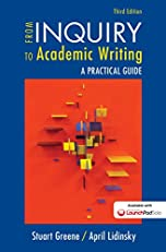 From Inquiry to Academic Writing: A Practical Guide, Third Edition
