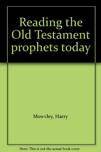 Reading the Old Testament prophets today