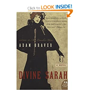 Divine Sarah: A Novel by Adam Braver