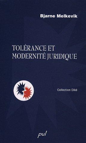 Tolérance et modernité juridique