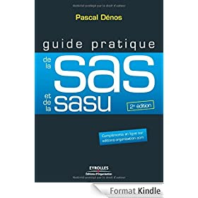 Guide pratique de la SAS et de la SASU