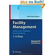 Facility Management: Erfolg in der Immobilienbewirtscha...