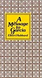 A Message to Garcia Publisher: Peter Pauper Press; Gift edition