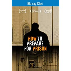 How to Prepare for Prison [Blu-ray]