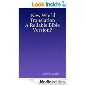 New World Translation: A Reliable Bible Version?