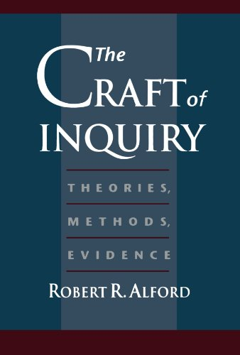 The Craft of Inquiry: Theories, Methods, Evidence