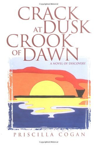 Crack at Dusk : Crook of Dawn by Priscilla Cogan (2000-03-06)