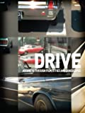 Drive: Journeys through Film, Cities and Landscapes