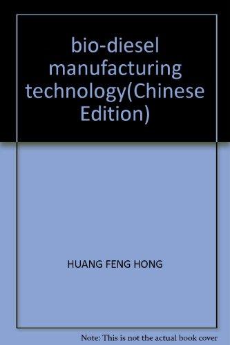 bio-diesel manufacturing technology PDF