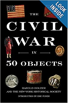 Download ebook The Civil War in 50 Objects