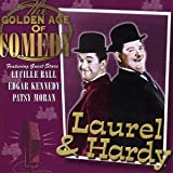 The Golden Age of Comedy Laurel and Hardy