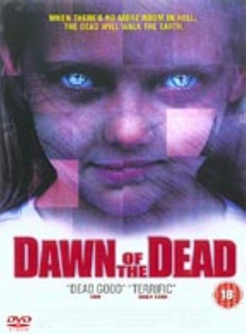 Dawn of the Dead [DVD] [2004]