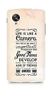 AMEZ life is like a camera Back Cover For LG Nexus 5