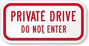 """Private Drive Do Not Enter Sign, 12"""" x 6"""""""