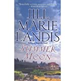 Summer Moon (0345440404) by Landis, Jill Marie