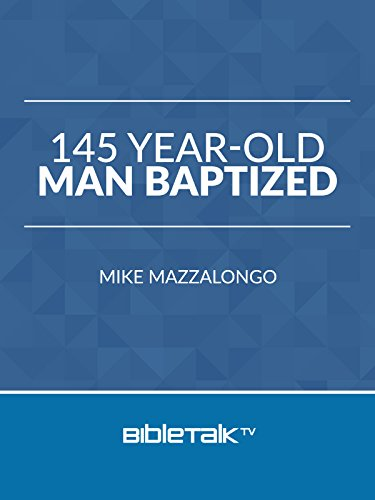 145 Year-Old Man Baptized