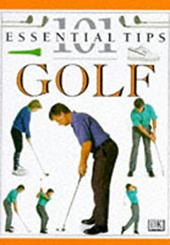 Cover of 'Golf (101 Essential Tips)'