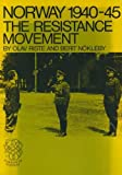 img - for Norway 1940 to 1945: The Resistance Movement book / textbook / text book