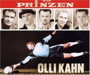Die Prinzen - Olli Kahn - Zortam Music