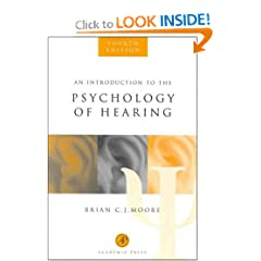 An Introduction to the Psychology of Hearing, Fourth Edition