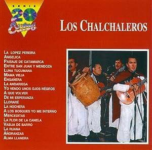 Chalchaleros - Los Chalchaleros: 20 Exitos - Amazon.com Music