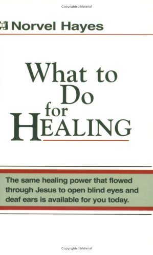 What to Do for Healing089274703X