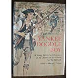 Yankee Doodle Boy...a Young Soldier's Adventures in the American Revolution