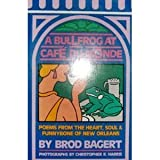 img - for A bullfrog at Cafe du Monde: Poems book / textbook / text book